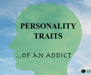 Five Traits of an Addict