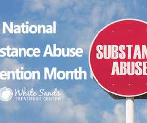Celebrate National Substance Abuse Prevention Month This October